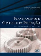 Planejamento E Controle Da Producao - Dos Fundamentos Ao Essencial