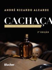 Cachaca - Ciencia, Tecnologia E Arte - 02 Ed