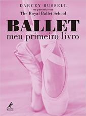 Ballet - Meu Primeiro Livro