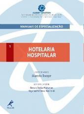 Hotelaria Hospitalar - Vol 01 - Manuais De Especializacao