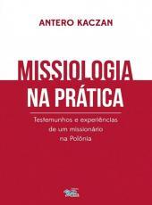 Missiologia Na Pratica