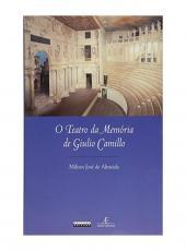 Teatro Da Memoria De Giulio Camillo, O
