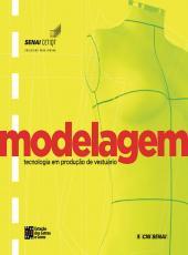 Modelagem - Tecnologia Em Producao De Vestuario - 02 Ed