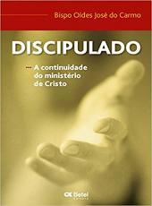 Discipulado - A Continuidade Do Ministerio De Cristo