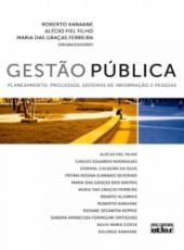 Gestao Publica - Planejamento, Processos, Sistemas De Informacao