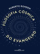 Filosofia Cosmica Do Evangelho