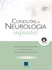 Condutas Em Neurologia Infantil - 03 Ed