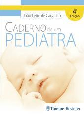 Caderno De Um Pediatra - 04 Ed