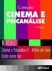 Box - Colecao Cinema E Psicanalise - 06 Vols - 02 Ed