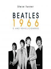 Beatles 1966 - O Ano Revolucionario