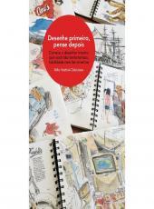 DESENHE PRIMEIRO, PENSE DEPOIS