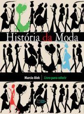 Historia Da Moda - Livro Para Colorir