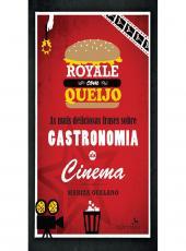 Royale Com Queijo - As Mais Deliciosas Frases Sobre Gastronomia Do Cinema