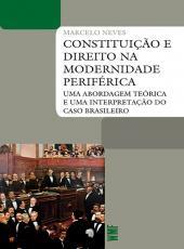 Constituicao E Direito Na Modernidade Periferica