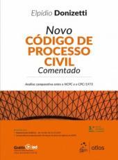 Novo Codigo De Processo Civil Comentado - 03 Ed