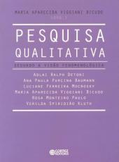 Pesquisa Qualitativa - Segundo A Visao Fenomenologica