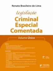 Legislacao Criminal Especial Comentada - Volume Unico - 06 Ed