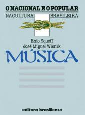Musica - O Nacional E O Popular Na Cultura Brasileira - 02 Ed