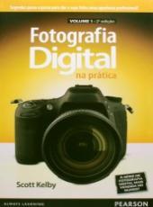 Fotografia Digital Na Pratica - Vol 01 - 02 Ed