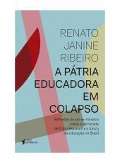 Patria Educadora Em Colapso, A
