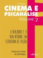 Cinema E Psicanalise - A Realidade E O Real - 02 Ed