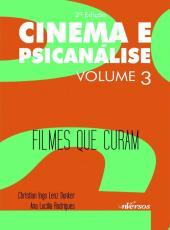 Cinema E Psicanalise - Filmes Que Curam - 02 Ed