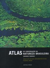 Atlas De Conservacao Da Natureza Brasileira