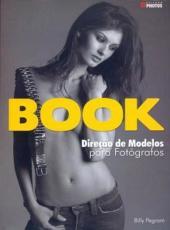 Book - Direcao De Modelos Para Fotografos