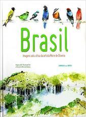 Brasil. Imagens Sob A Otica Da Artista Meire De Oliveira