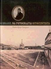 Brasil Na Fotografia Oitocentista,o