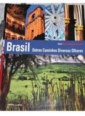 Brasil - Outros Caminhos Diversos Olhares