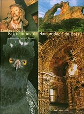 Conhecendo Os Patrimonios Da Humanidade No Brasil