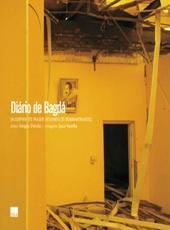 Diario De Bagda: A Guerra Do Iraque Segundo Os Bombardeados