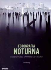 Fotografia Noturna - 1d