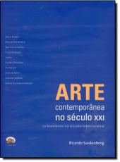 Arte Contemporanea No Seculo Xxi
