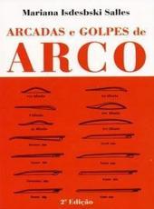 Arcadas E Golpes De Arco - 02 Ed
