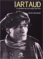 Antonin Artaud - A Revolta De Um Anjo Terrivel