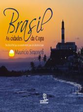 Brasil - As Cidades Da Copa