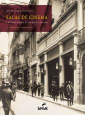 Salas De Cinema E Historia Urbana De Sao Paulo (1895-1930)