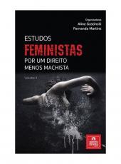 Estudos Feministas Por Um Direito Menos Machista - Vol Ii