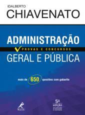 Administracao Geral E Publica - Provas E Concursos - 05 Ed
