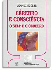 Cerebro E Consciencia - O Self E O Cerebro