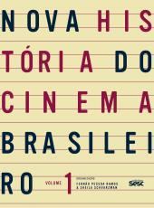 Nova Historia Do Cinema Brasileiro - Vol 01