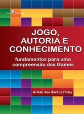 Jogo, Autoria E Conhecimento