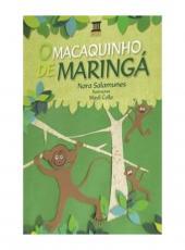 Macaquinho De Maringa, O