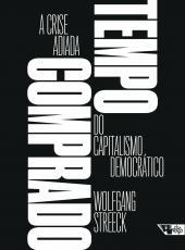 Tempo Comprado - A Crise Adiada Do Capitalismo Democratico