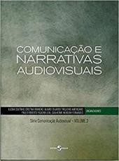Comunicacao E Narrativas Audiovisuais