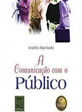 Comunicacao Com O Publico, A - 02 Ed