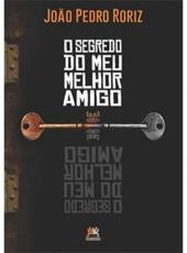 SEGREDO DO MEU MELHOR AMIGO, O