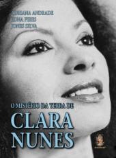 Misterio Da Terra De Clara Nunes, O